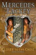 Closer To The Chest, Hardcover By Lackey, Mercedes, Brand New, Free Pandp In Th...