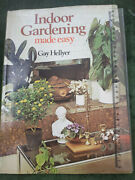Indoor Gardening Made Easy. Book By Gay Hellyer