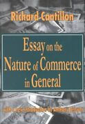 Essays On The Nature Of Commerce In General Paperback By Cantillon Richard...