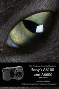The Friedman Archives Guide To Sonyand039s Alpha 6100 And 6600 Bandw Edition Bran...