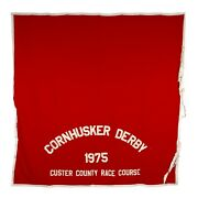 Vtg 1975 Cornhusker Derby Red 86x86 Horse Banner Custer County Race Course