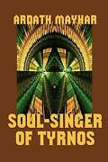 Soul-singer Of Tyrnos Brand New Free Shipping