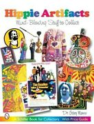 Hippie Artifacts Mind-blowing Stuff To Collect Paperback By Moss Gary L....