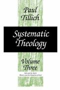 Systematic Theology, Volume 3 By Paul Tillich New