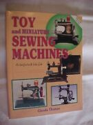 Toy And Miniature Sewing Machines By Thomas Collectorand039s Guide Antiques 1997