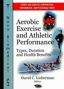 Aerobic Exercise And Athletic Performance Types Duration And Health Benefi...