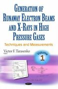 Generation Of Runaway Electron Beams And X-rays In High Pressure Gases Tech...