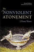 Nonviolent Atonement Paperback By Weaver J. Denny Brand New Free Shipping