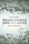 Young People, Crime And Justice, Paperback By Burke, Roger Hopkins, Brand New...