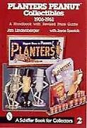 Planters Peanut Collectibles 1960-1961 A Handbook And Price Guide Paperba...