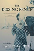 Thomas-peter B A-kissing Fence Book New