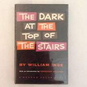 The Dark At The Top Of The Stairs - William Inge - 1958 Random House, 1st Print