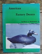 American Factory Decoys By Henry Fleckenstein Signed By Author