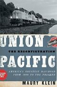 Union Pacific The Reconfiguration Americaand039s Greatest Railroad From 1969 To The