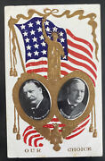 Mint Usa Picture Postcard Political Our Choice President Wh Taft And Js Sherman