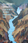 Clark Susan G-yellowstones Survival And Our Ca Book New