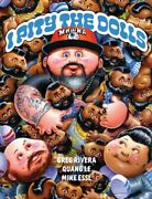 I Pity The Dolls Hardcover By Rivera Greg Le Quang Essl Mike Ilt Bra...