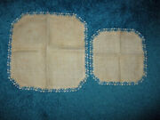 2 Antique Hand Spun Material Doilies W/crocheted Edging New 12 Early 1900and039s