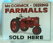Contemporary 1999 Mccormick Deering Farmall Sold Here Metal Sign 12.5 X 16 Usa