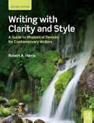 Writing With Clarity And Style A Guide To Rhetorical Devices For Contemporary