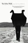 The Other Walk Essays By Sven Birkerts Used
