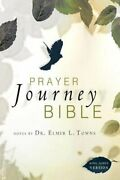 Prayer Journey Bible-kjv To Touch God And Let Him Touch You By Elmer Towns New