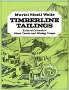 Montana Pay Dirt Guide To Mining Camps Of Treasure State By Muriel Sibell Wolle