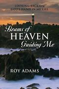 Beams Of Heaven Guiding Me Looking Back On God's Hand In My Life, Brand New,...