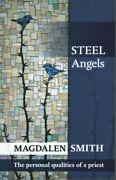 Steel Angels The Personal Qualities Of A Priest Paperback By Smith Magdal...