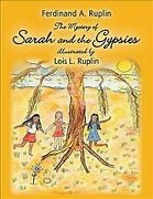Mystery Of Sarah And The Gypsies Illustrated By Lois L. Ruplin Paperback B...