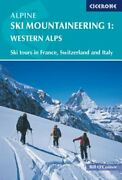 Alpine Ski Mountaineering Western Alps Volume 1 By Bill O'connor Used