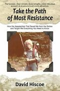 Take The Path Of Most Resistance How The Appalachian Trail Saved Me From The