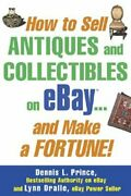 How To Sell Antiques And Collectibles On Ebay... And Make A Fortune By Dralle