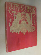 Charles Robinson The Child's Christmas Vintage Illustrated Book 1905