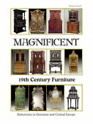 Magnificent 19th Century Furniture Historicism In Germany And Central Europ...