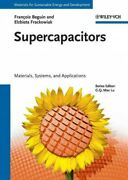 Supercapacitors Materials, Systems, And Applications, Hardcover By Beguin, ...
