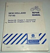 New Holland Tv145 Tractor Accessories And Cab Service Repair Manual Nh Original