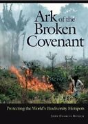 Ark Of The Broken Covenant Protecting The World's Biodiversity Hotspots Used