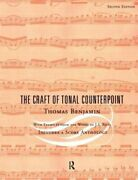 The Craft Of Tonal Counterpoint By Thomas Benjamin New