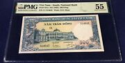 Vietnam South 500 Dong 1962 Pick 6aa Lot C1 Pmg 55 Aunc Banknote Rare
