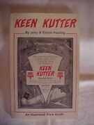 Keen Kutter, An Illustrated Price Guide By Heuring Antiques Values 1984
