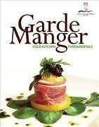 Garde Manger + Myculinarylab With Pearson Etext Access Card Cold Kitchen Fu...