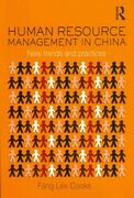 Human Resource Management In China New Trends And Practices Paperback By C...