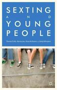 Sexting And Young People Hardcover By Crofts Thomas Lee Murray Mcgovern...