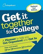 Get It Together For College A Planner To Help You Get Organized And Get In New