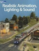 Realistic Animation, Lighting And Sound By Kalmbach Books New