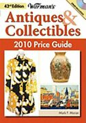 Warman's Antiques And Collectibles Price Guide By Mark F Moran New