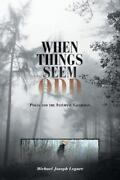 When Things Seem Odd Polly And The Internal Guardian Like New Used Free S...