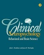 Clinical Neuropsychology Behavioral And Brain Science By John L Bradshaw New