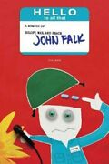 Hello To All That A Memoir Of Zoloft, War, And Peace By John Falk New